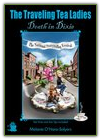 The Traveling Tea Ladies: Death In Dixie by Melanie O'Hara-Salyers