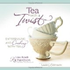 Tea with a Twist by Lisa Boalt Richardson