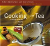 Cooking With Tea by Robert Wemischner